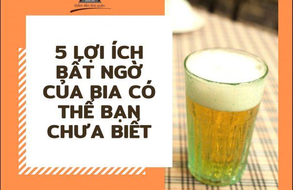 Những lợi của của bia tươi mà có thể bạn không biết