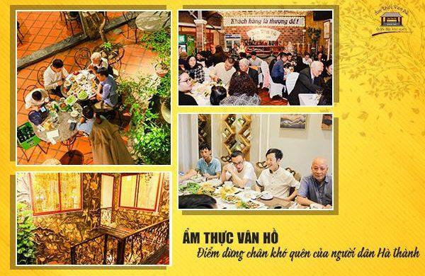 Ẩm thực Vân Hồ – nhà hàng Hà Nội với 30 năm lưu giữ tinh hoa ẩm thực